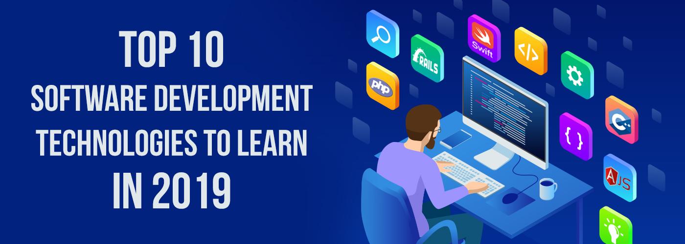 Top 10 Software Development Technologies 2019