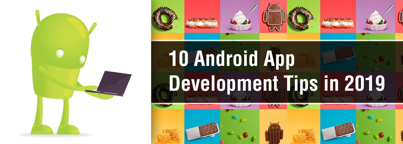 Android App Development,Android App Development Tips